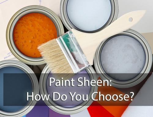Paint Sheen – How Do You Choose?
