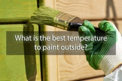 best temperature to paint outside