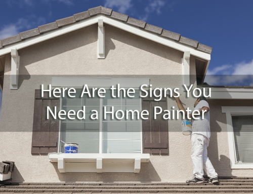 A Brand New Coat: Here Are the Signs You Need a Home Painter for Your House