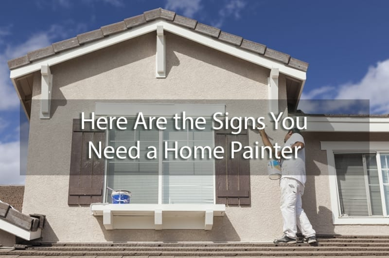 signs you need a home painter - cover