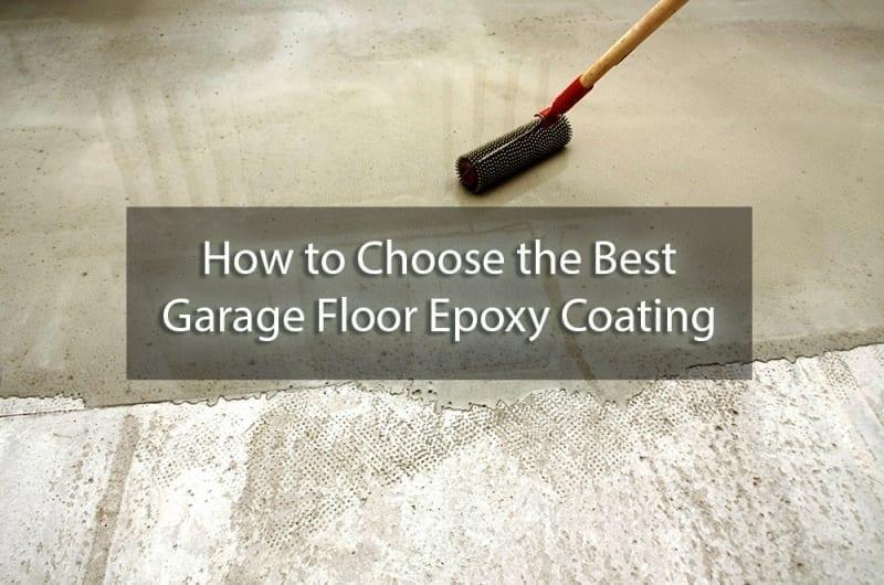 How to Choose the Best Garage Floor Epoxy Coating