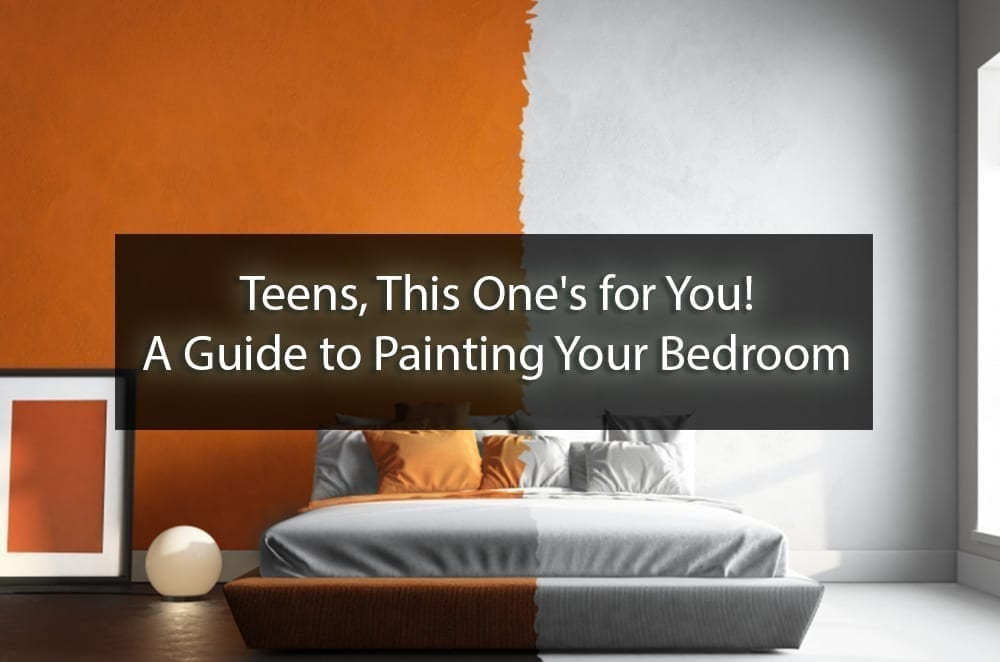 A Guide to Painting Your Teen Bedroom