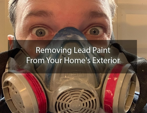 Removing Lead Paint From Your Home's Exterior: Why You Should Only Trust a Pro