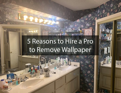 Leave It to the Pros: 5 Reasons to Hire a Professional to Remove Wallpaper