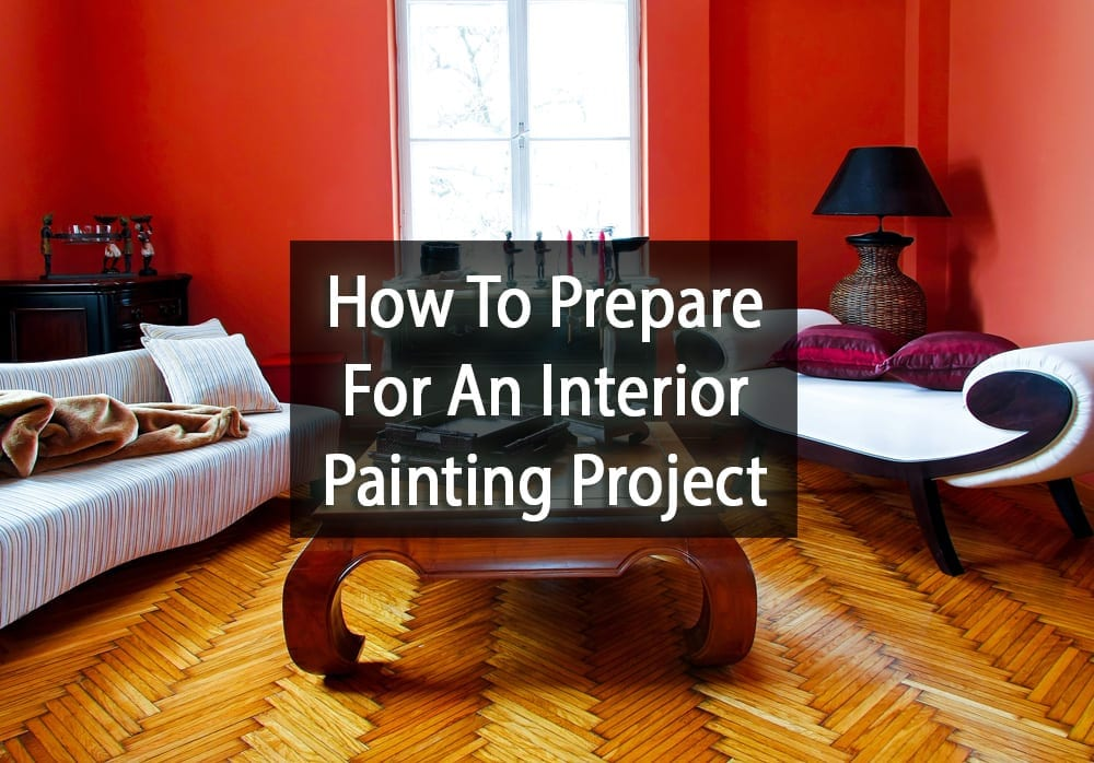 Prepare for an interior painting project